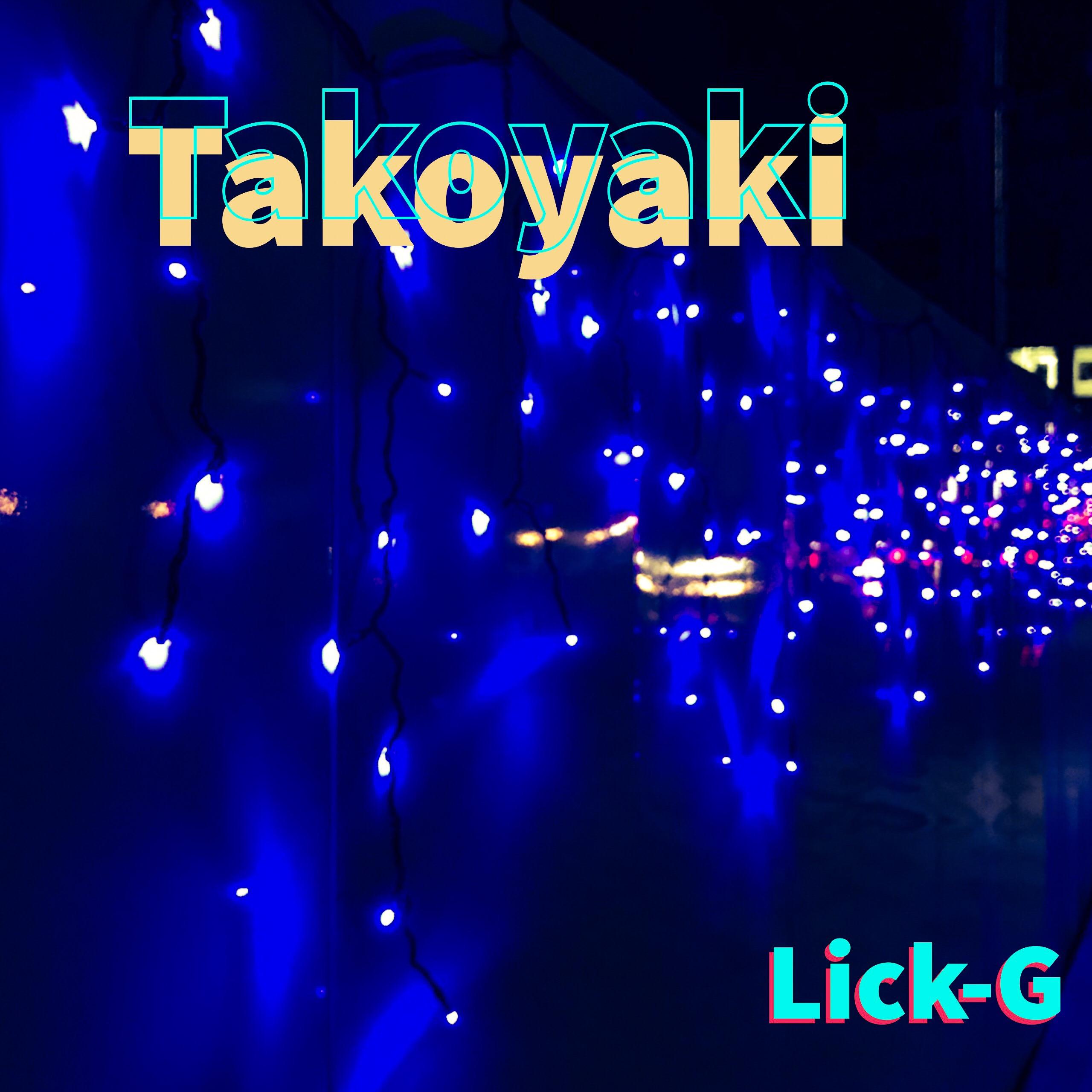 lick-g Takoyaki